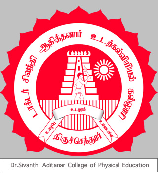 Dr.Sivanthi Aditanar College of Physical Education
